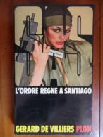 L'ordre Regne A Santiago (Gérard De Villiers) éditions Plon De 1975 - Gerard De Villiers