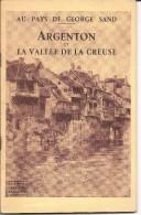 """36 - ARGENTON - Livre De 60 Pages """" Argenton Et La Vallée De La Creuse """" De Gautier Et Langlois - Livres, BD, Revues"""
