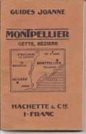 34 - MONTPELLIER-CETTE -BEZIERS - Guide Joanne De 156 Pages Très Bien Illustré - Collections