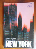 New York  (Patrice & Leila Blacque-Belair)  éditions Petite Planète De 1977 - Non Classés