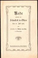 Rede Zum Schulfest In Olten 1909 , Dr. Oskar Von Arx In Winterthur , 16 Seiten !!! - 4. 1789-1914
