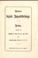 Rede Zum Schulfest In Olten 1907 , Heinrich Huber , 20 Seiten , Schule !!! - 4. Neuzeit (1789-1914)