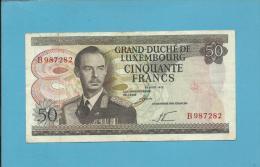 LUXEMBOURG - 50 Francs - 25.08.1972 - P 55.a - Grand Duke Jean - Sign.: LE MINISTRE DES FINANCES - 2 Scans - Luxemburgo