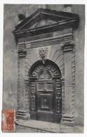 (RECTO/VERSO) LE PUY EN VELAY - PORTE RENAISSANCE RUE DE L' ANCIENNE PREFECTURE - Le Puy En Velay