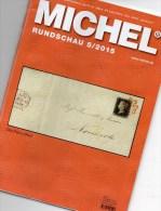 Briefmarken Rundschau MICHEL 5/2015 Neu 6€ New Stamp Of The World Catalogue And Magacine Of Germany ISBN 9 783954 025503 - Pin's & Anstecknadeln