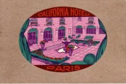 PARIS - ETIQUETTE - CALIFORNIA HÔTEL - PATIO , COUR INTERIEURE - Etiquettes D'hotels