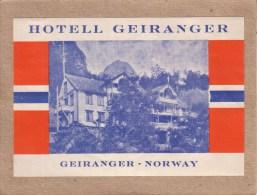 NORVEGE - NORWAY - GEIRANGER - ETIQUETTE - HOTELL GEIRANGER - H�TEL GEIRANGER