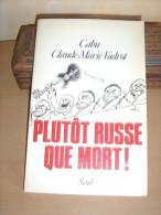 PLUTOT RUSSE QUE MORT CABU   VADROT - Books, Magazines, Comics