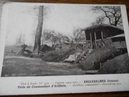 ENGLEBELMER POSTE DU COMMANDANT D'ARTILLERIE 1914-1918 - France