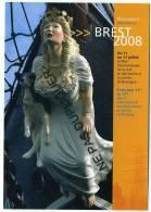 EVEN0013 - BREST 2008 - Figure De Proue - Expositions