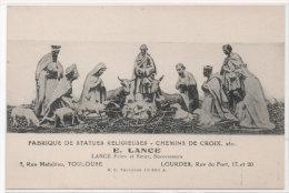 LOURDES -  Fabrique De Statues Religieuses E. Lance - Créche   (77570) - Lourdes