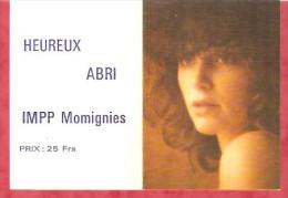 1984 - HEUREUX ABRI IMPP Momignies - Calendriers