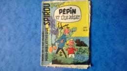 """Petit Livret Collection Mini-Bibliothèque Mini-Récit """" SPIROU """" N°24 - Pépin Et L'île Juillet - B.Etat - Livres, BD, Revues"""