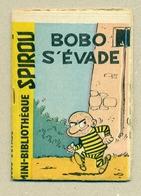 """Petit Livret Collection Mini-Bibliothèque Mini-Récit """" SPIROU """" N°61 - Bobo S'évade - TB.Etat - Livres, BD, Revues"""