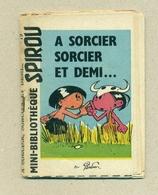 """Petit Livret Collection Mini-Bibliothèque Mini-Récit """" SPIROU """" N°79 - A Sorcier Sorcier Et Demi .... - TB.Etat - Livres, BD, Revues"""