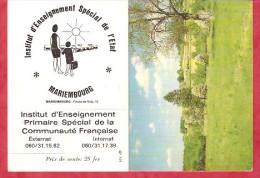 1992 - Institut D'Enseignement Spécial De L'Etat- Mariembourg - Petit Format : 1991-00