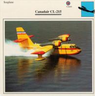 CANADAIR  CL-215          (NUOVO CON DESCRIZIONE E SCHEDA  TECNICA)  2SCAN - 1946-....: Moderne