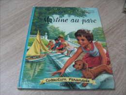 Collection Farandole : Ancienne Edition De Martine Au Parc Illustration De Marcel Marlier - Casterman