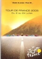 CYCLISME CICLISMO  TOUR DE FRANCE Dossier De Presse Tour 2005 - Cycling