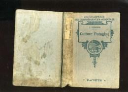- CULTURE POTAGERE . ENCYCLOPEDIR DES CONNAISSANCES AGRICOLES . HACHETTE 1926 . - Garden