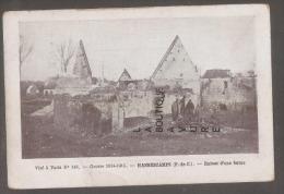 62 - HANNESCAMPS--Ruines D'une Ferme--WW1 - Andere Gemeenten