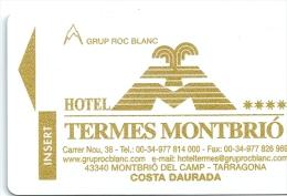 HOTEL TERMES MONTBRIO TARRAGONA, HOTELS ROC BLANC Y PANORAMA IN REVERSE, Llave Clef Key Keycard Karte - Hotel Labels