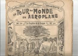 Un Tour Du Monde En AEROPLANE , N° 24 , H. De La VAULX , A.  Galopin , Le Supplice De La CANGUE ,   Frais Fr : 1.90€ - Livres, BD, Revues