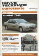 Revue Technique Carrosserie Automobile ,Peugeot 605 - Auto