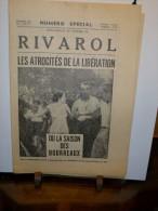RIVAROL Numéro Spécial  N°32 Aout 1951  LES ATROCITES DE LA LIBERATION - 1950 - Today