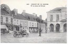 CIRCUIT DE LA SARTHE 1906 - 19 - La Place De VIBRAYE - Voiture - Vibraye