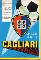 Libretto Calcio 1971/72 Cagliari La Storia Della Squadra (8x12)pagine 15 (vedere Scansioni)tematica Sport Calcio - Calcio