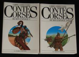 CORSE CONTES CORSES DE MON ENFANCE ( LEGENDAIRE) Gabriel-Xavier CULIOLI 2 Volumes La Marge Edition - Corse