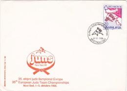 6158A   JUDO,JUNS 35'TH EUROPEAN JUDO TEAM CHAMPIONSHIPS 1986 SPECIAL COVER STAMPS CANCELL CONCORDANTE,JUGOSLAVIA. - Judo