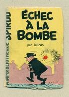 """Petit Livret Collection Mini-Bibliothèque Mini-Récit """" SPIROU """" N°28 - Echec à La Bombe - B.Etat - Livres, BD, Revues"""