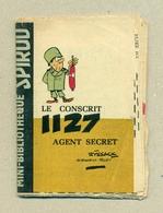 """Petit Livret Collection Mini-Bibliothèque Mini-Récit """" SPIROU """" N°47 - Le Conscrit 1127 Agent Secret - TB.Etat - Livres, BD, Revues"""