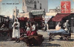 ALGERIE - Marché Du Pain - Carte Colorisée - 2 Scans - Scènes & Types