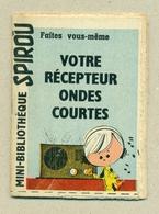 """Petit Livret Collection Mini-Bibliothèque Mini-Récit """" SPIROU """" N°63 - Votre Récepteur Ondes Courtes - TB.Etat - Livres, BD, Revues"""