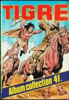 TIGRE - Album N° 25 - ( 53 - 54 ) . - Bücher, Zeitschriften, Comics