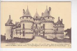 CHAUMONT (41-Loir Et Cher), Le Château, Cardinal D´Amboise, Catherine De Médicis, Diane De Poitiers, Ruggiers, ... - France