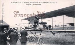 Samaine D'Aviation Bordeaux Beau Désert Mérignac - Brégi à L'Attérrissage - Avion Aviateur - 2 SCANS - Aviateurs