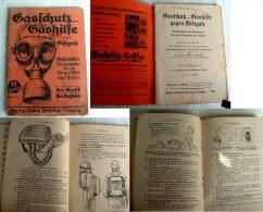 Gasschutz, Gashilfe Gegen Giftgase, Merkbüchlein Für Laienhelfer Bis Zum Eingreifen Des Arztes, 1940 - 1939-45