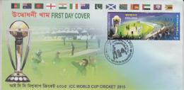 Bangladesh  2015  ICC World Cup Cricket  FDC #  65229 - Cricket