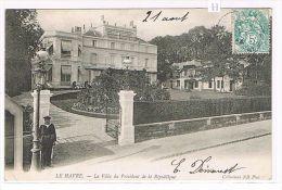CPA (76) LE HAVRE - Villa Du Président De La République - Animé, Garde (032) - Le Havre