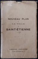 Plan De Saint-Étienne - Vers  1920 ? - Librairie Chevalier - Wegenkaarten