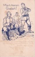 AK Mach Keenen Quatsch! - Feldpostkarte - 1917 (14713) - Humor