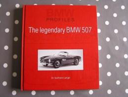 THE LEGENDARY BMW 507 BMW Profiles Automobile Auto B.M.W. Car Vintage Old Cars Epuisé Unavailable - Books, Magazines, Comics