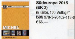 Europa Band 3 MICHEL Südeuropa-Katalog 2015 Neu 66€ Italy Fium Jugoslawia Kosovo Kroatia Malta San Marino Triest Vatikan - Allemand