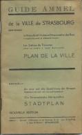Guide AMMEL De La Ville De STRASBOURG (67) / Nouvelle Et Ancienne Dénomination Des Rues  + Plan De La Ville - Books, Magazines, Comics