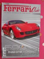 Revue Ferrari Club N° 8. 2006. 148 Pages. La Revue Du Club Ferrari France. 599 GTB Fiorano. California. 612 GP - Auto