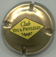 CAPSULE-CHAMPAGNE CLUB VINS ET PRIVILEGES N°01 Fond Or - Other